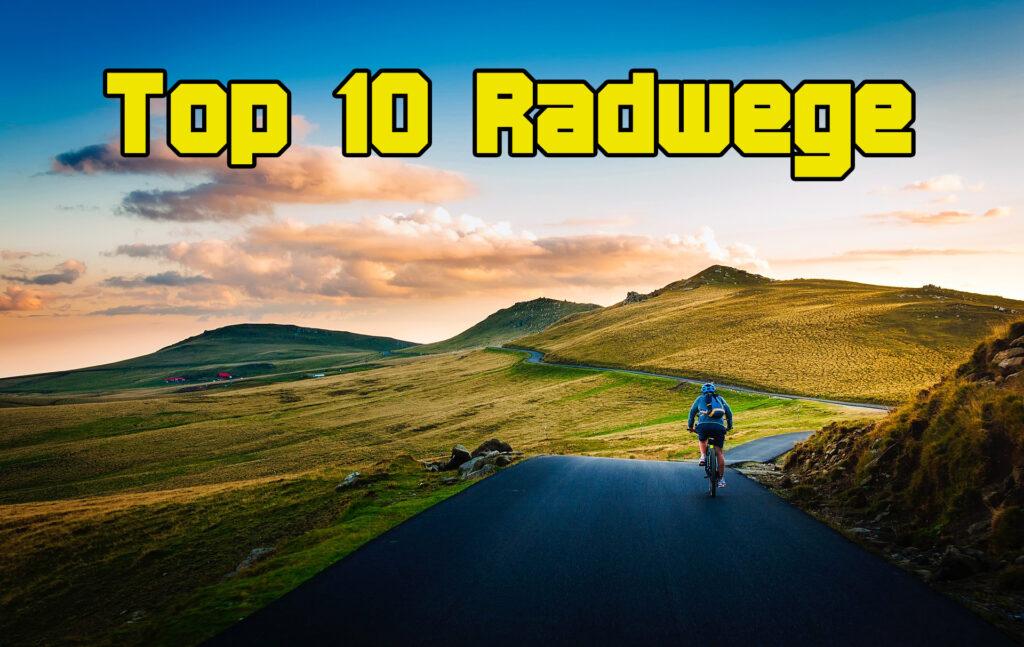 Top-10-Radwege